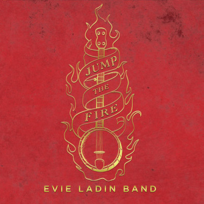 Evie Ladin Band-Jump The Fire