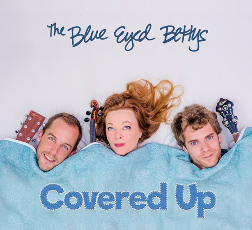The Blue Eyed Bettys Covered Up CD